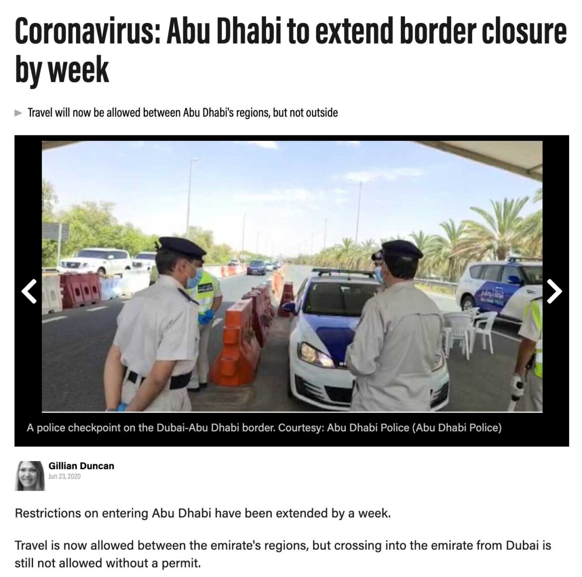Local reporting in the National has kept readers updated on the requirements and status of the border control on the road leading from Dubai to Abu Dhabi.